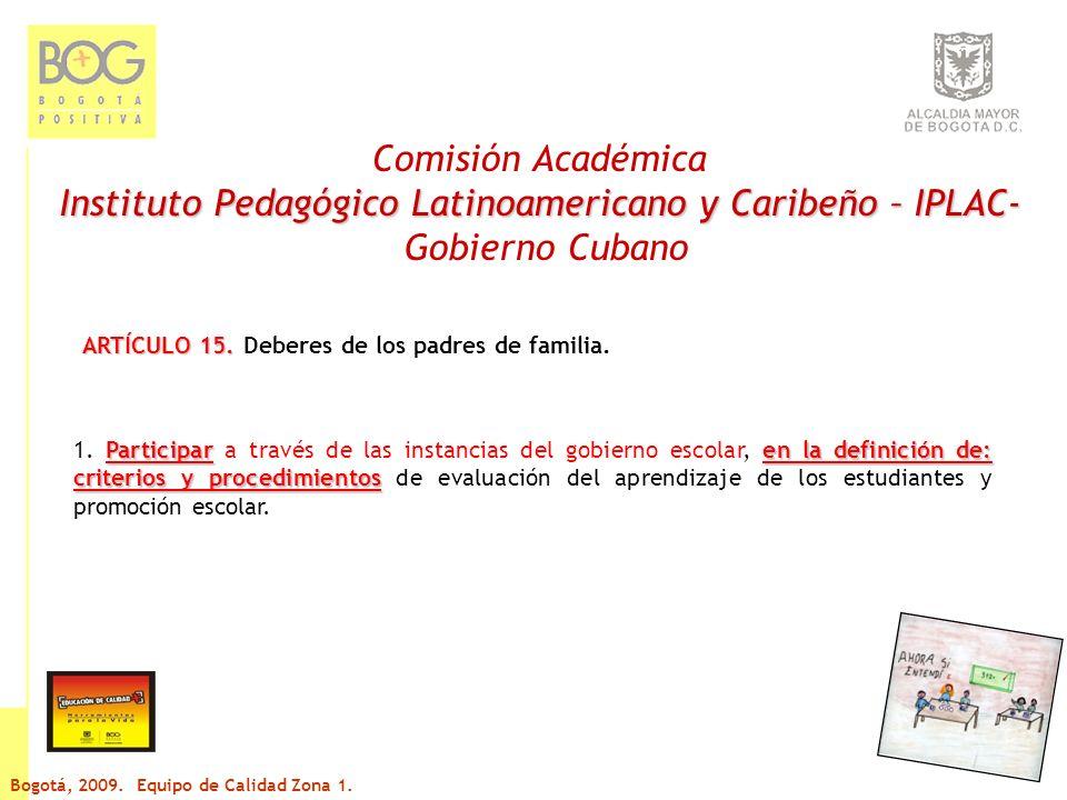 Comisión Académica Instituto Pedagógico Latinoamericano y Caribeño – IPLAC- Gobierno Cubano ARTÍCULO 15.