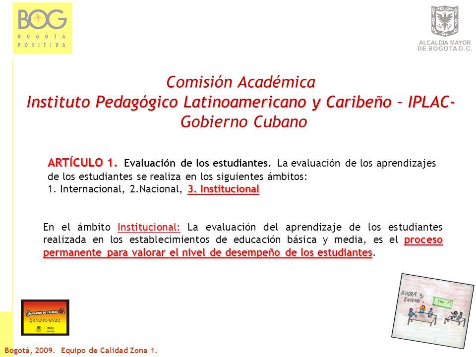 Comisión Académica Instituto Pedagógico Latinoamericano y Caribeño – IPLAC- Gobierno Cubano ARTÍCULO 3.