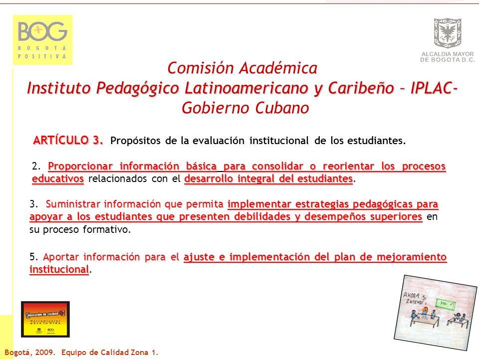 Comisión Académica Instituto Pedagógico Latinoamericano y Caribeño – IPLAC- Gobierno Cubano ARTÍCULO 4.