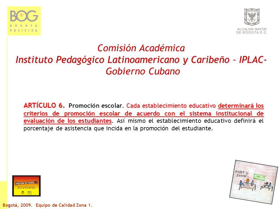 Comisión Académica Instituto Pedagógico Latinoamericano y Caribeño – IPLAC- Gobierno Cubano ARTÍCULO 6.