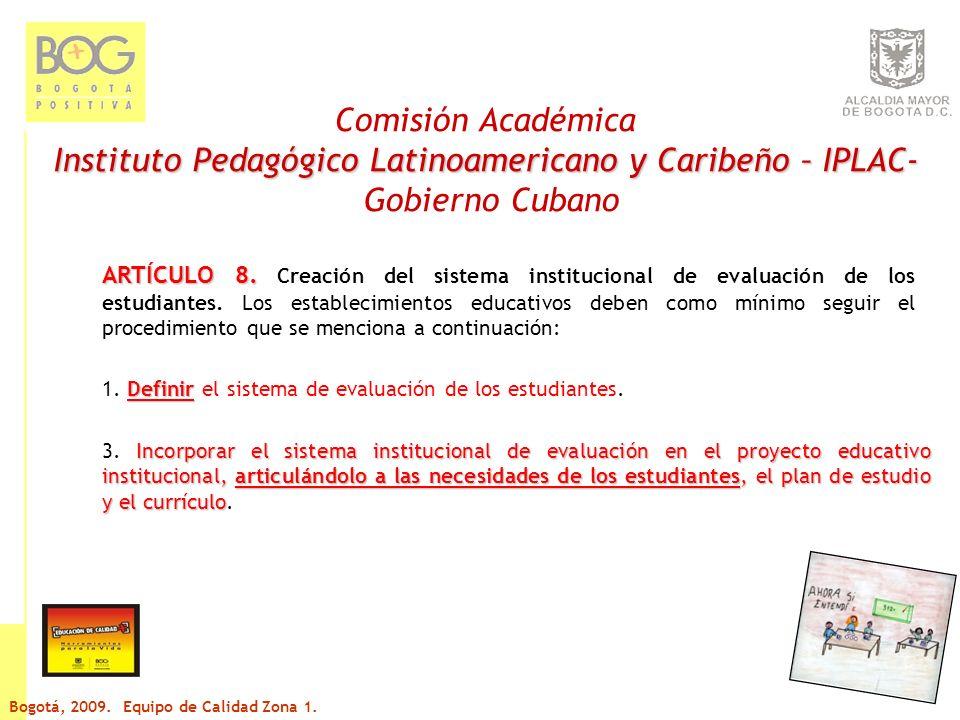 Comisión Académica Instituto Pedagógico Latinoamericano y Caribeño – IPLAC- Gobierno Cubano ARTÍCULO 11.