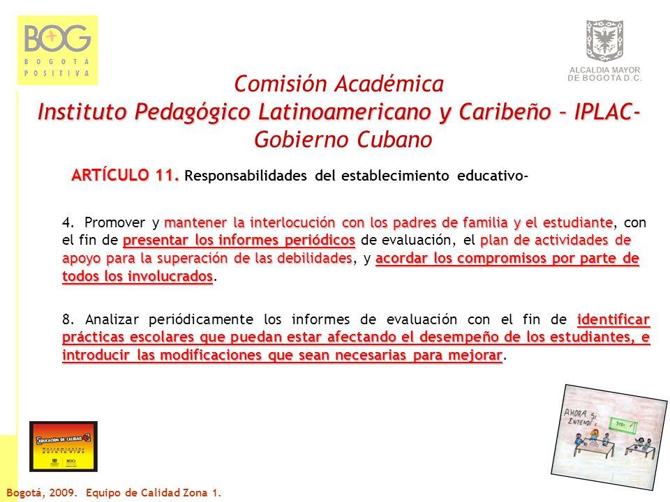Comisión Académica Instituto Pedagógico Latinoamericano y Caribeño – IPLAC- Gobierno Cubano ARTÍCULO 12.