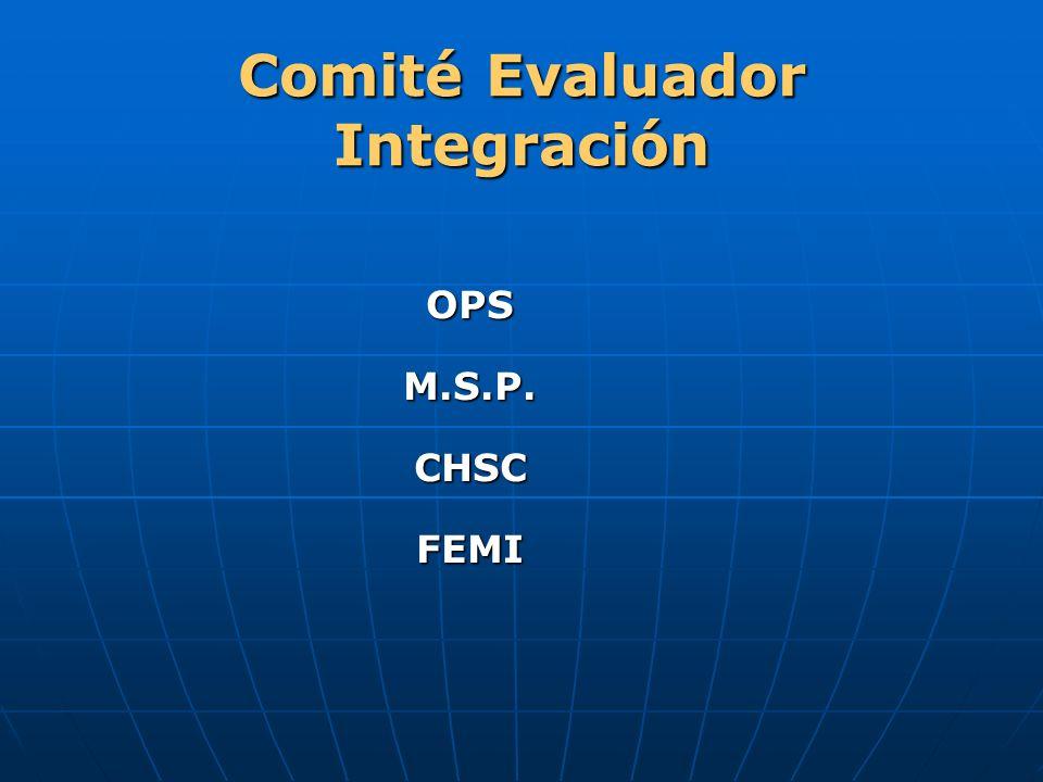 Comité Evaluador Integración OPSM.S.P.CHSCFEMI