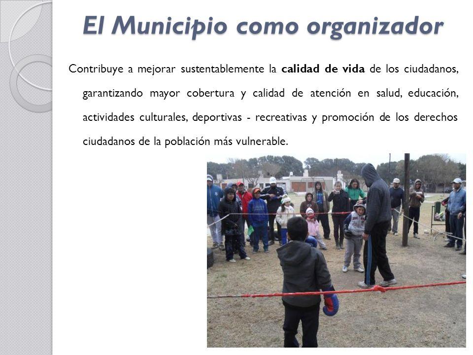 El Municipio como organizador Empodera a la comunidad a través de la participación comunitaria, permitiendo la búsqueda activa del mejoramiento de la calidad de vida y promueve la expresiones de las necesidades locales, sobre la problemática vinculada a las adicciones (tóxicas y no tóxicas).