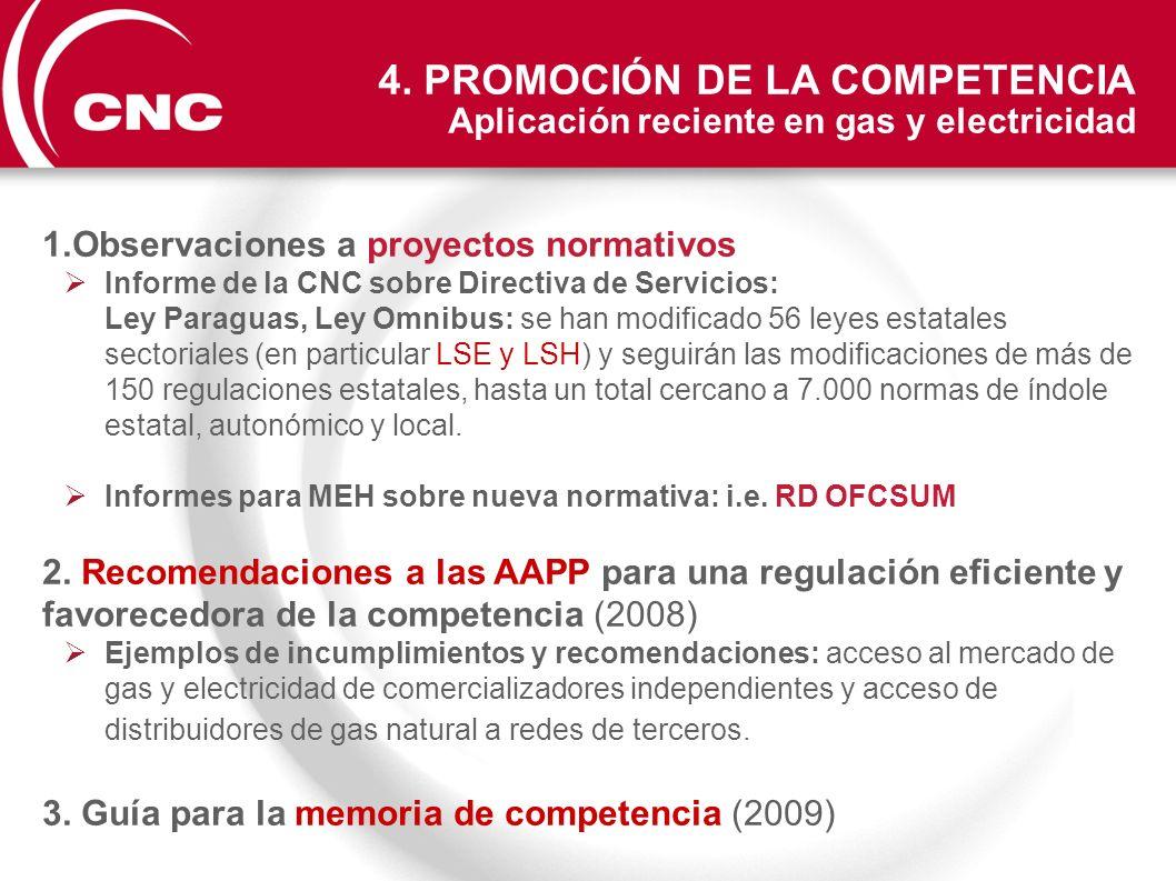 1.Observaciones a proyectos normativos Informe de la CNC sobre Directiva de Servicios: Ley Paraguas, Ley Omnibus: se han modificado 56 leyes estatales