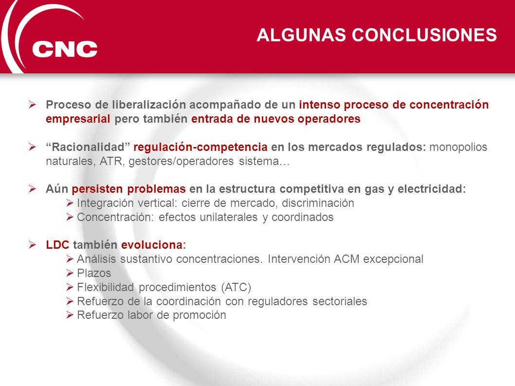 Proceso de liberalización acompañado de un intenso proceso de concentración empresarial pero también entrada de nuevos operadores Racionalidad regulac