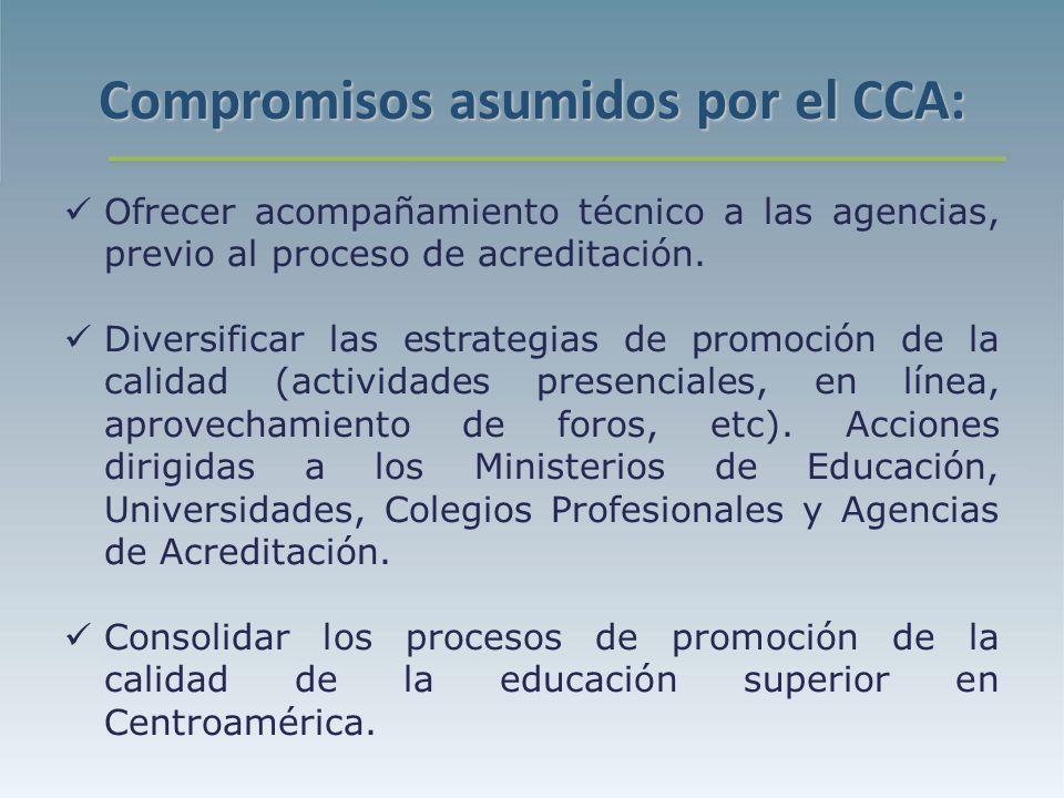 Compromisos asumidos por el CCA: Ofrecer acompañamiento técnico a las agencias, previo al proceso de acreditación.