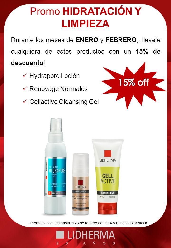 Promo HIDRATACIÓN Y LIMPIEZA Durante los meses de ENERO y FEBRERO,, llevate cualquiera de estos productos con un 15% de descuento.