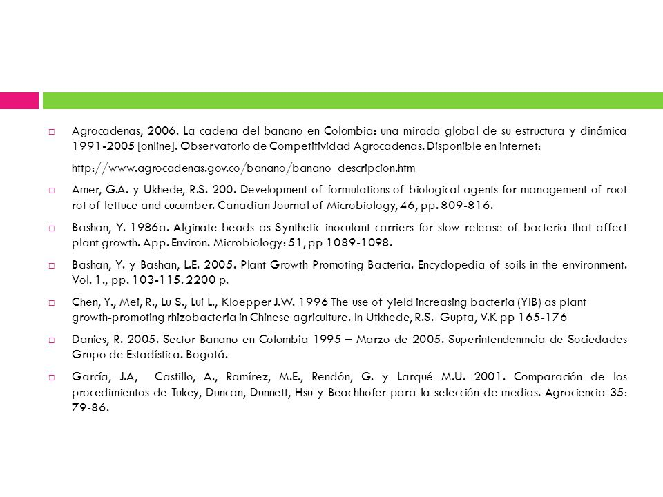 Agrocadenas, 2006. La cadena del banano en Colombia: una mirada global de su estructura y dinámica 1991-2005 [online]. Observatorio de Competitividad