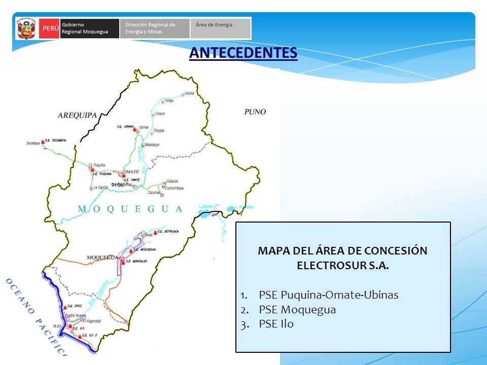 5 ANTECEDENTES MAPA DEL ÁREA DE CONCESIÓN ELECTROSUR S.A. 1.PSE Puquina-Omate-Ubinas 2.PSE Moquegua 3.PSE Ilo