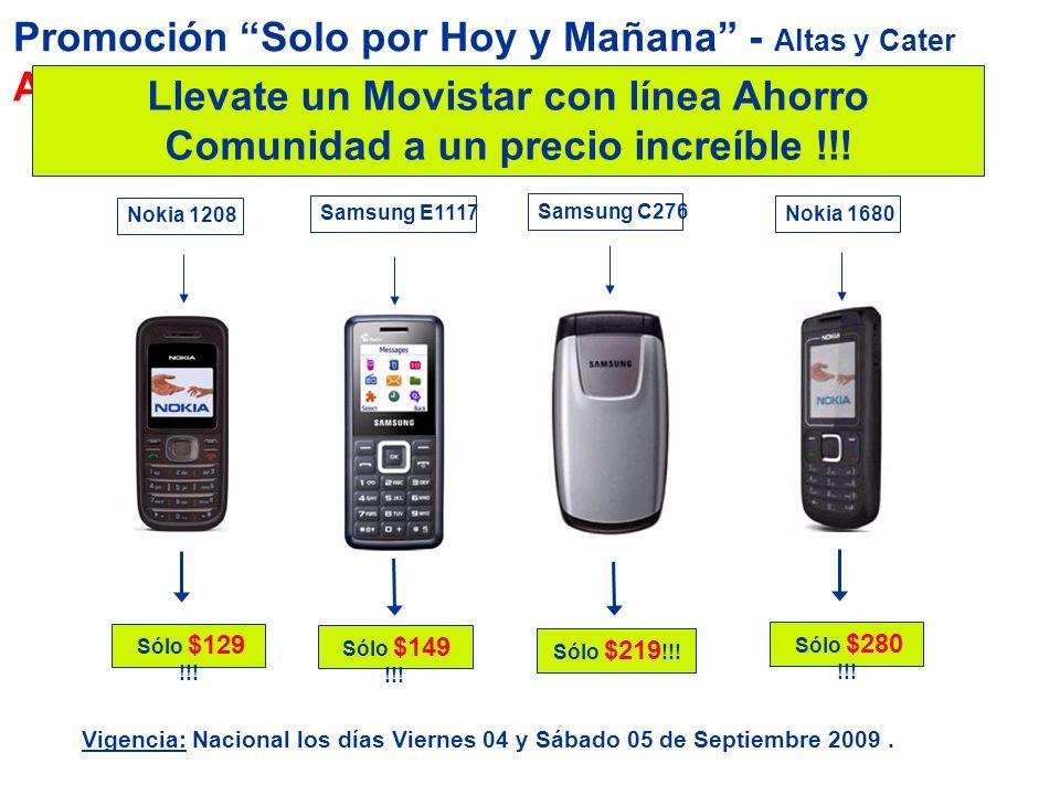 Promoción Solo por Hoy y Mañana - Altas y Cater ACTIVA Llevate un Movistar con línea Ahorro Comunidad a un precio increíble !!! Vigencia: Nacional los