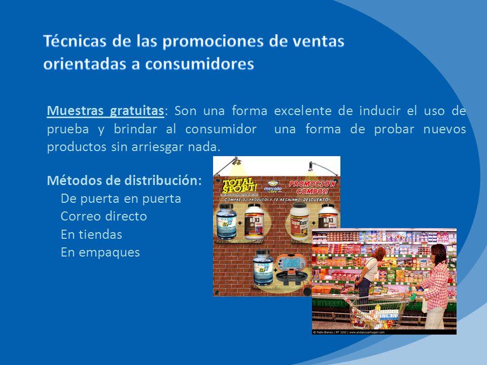 Cupones: Es la promoción de ventas más antigua, común y efectiva.