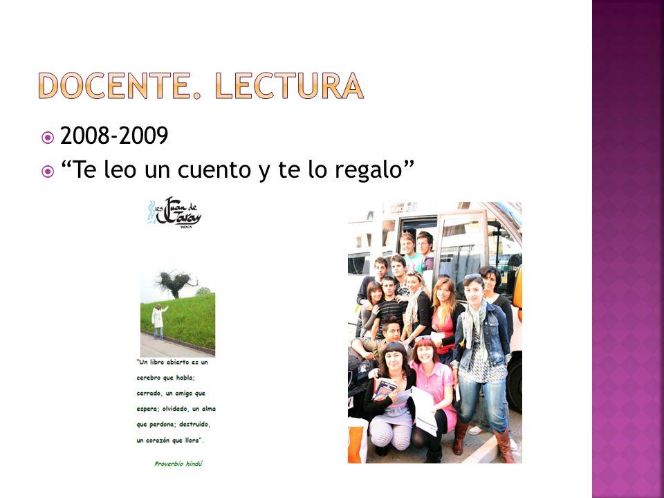 2008-2009 Te leo un cuento y te lo regalo