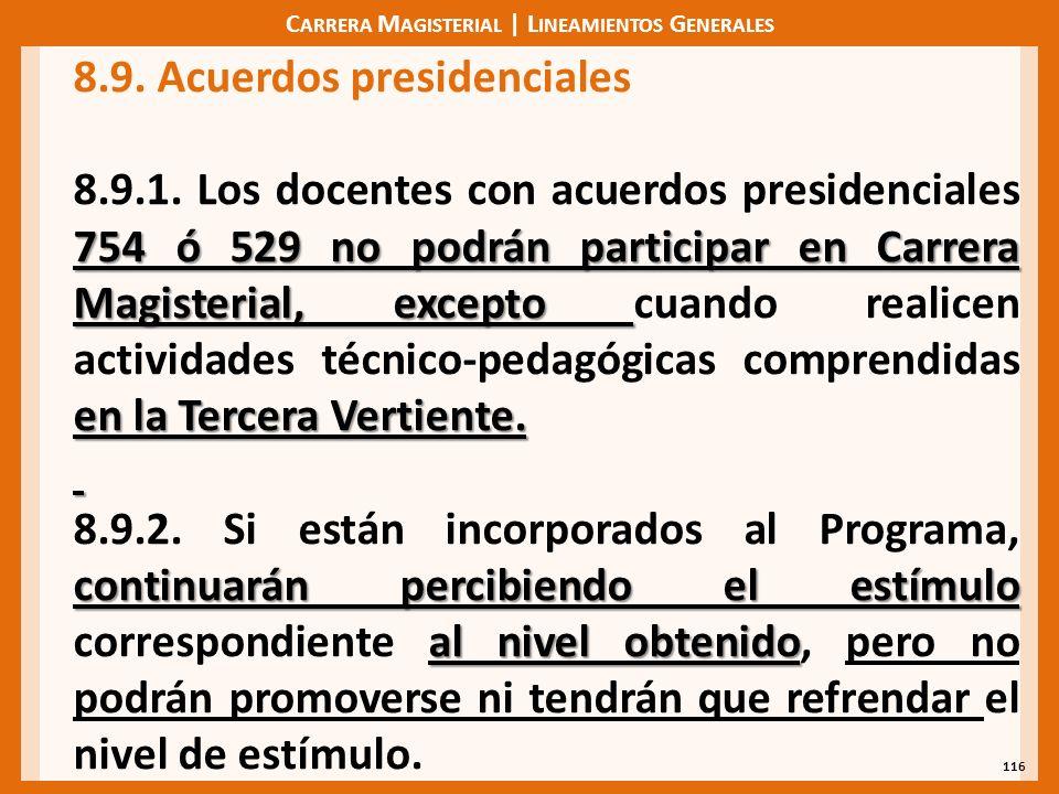 C ARRERA M AGISTERIAL | L INEAMIENTOS G ENERALES 116 8.9.