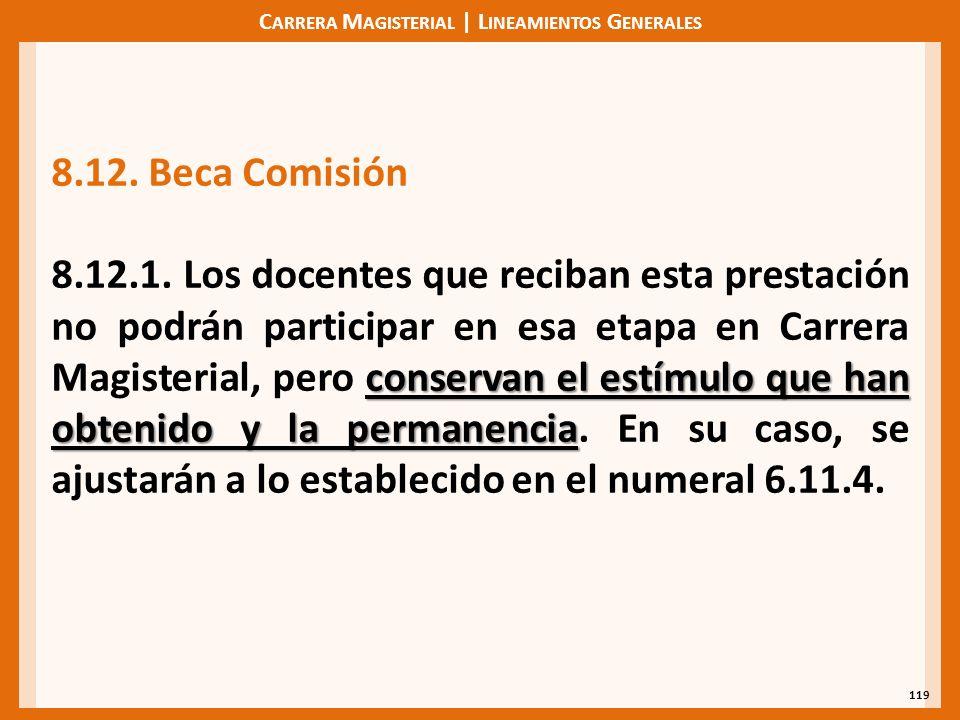 C ARRERA M AGISTERIAL | L INEAMIENTOS G ENERALES 119 8.12.