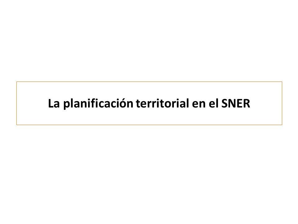 La planificación territorial en el SNER