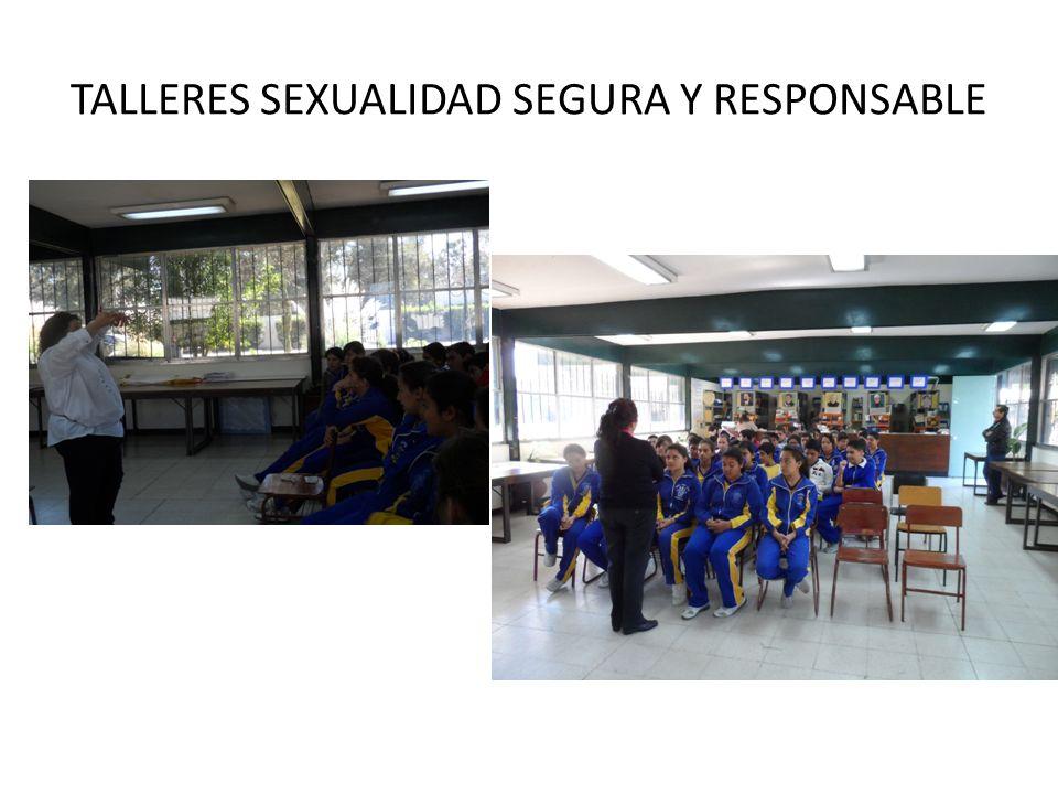TALLERES SEXUALIDAD SEGURA Y RESPONSABLE