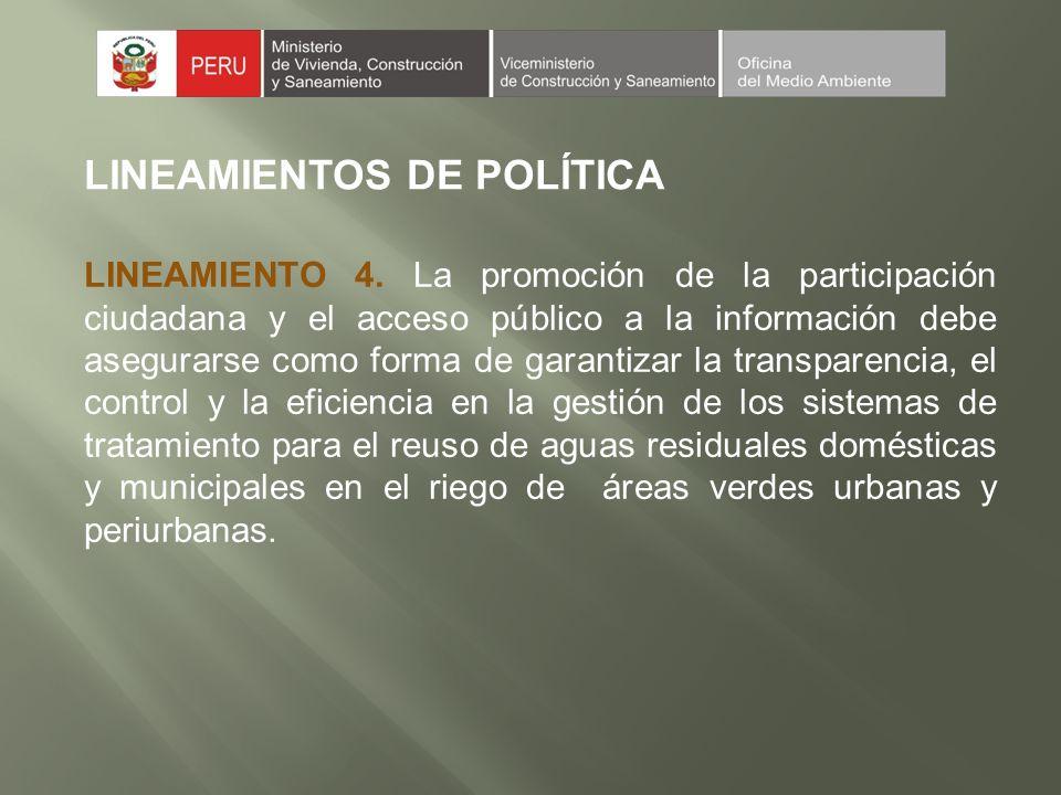 LINEAMIENTOS DE POLÍTICA LINEAMIENTO 4.
