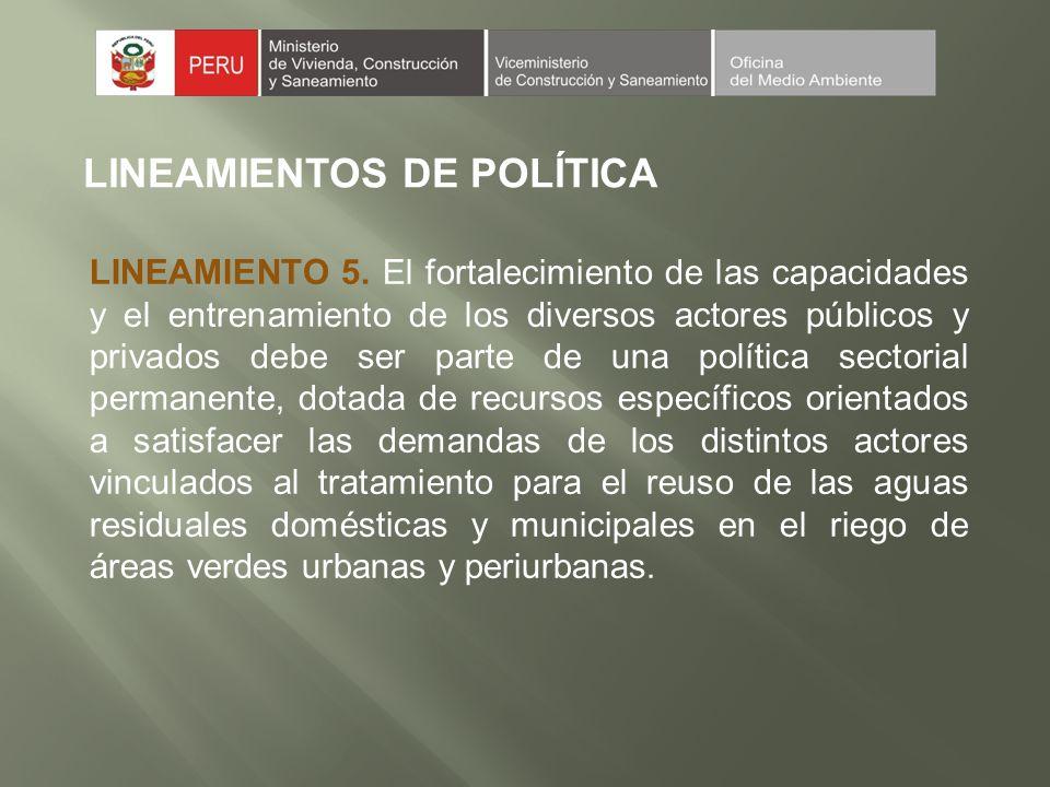 LINEAMIENTOS DE POLÍTICA LINEAMIENTO 5.