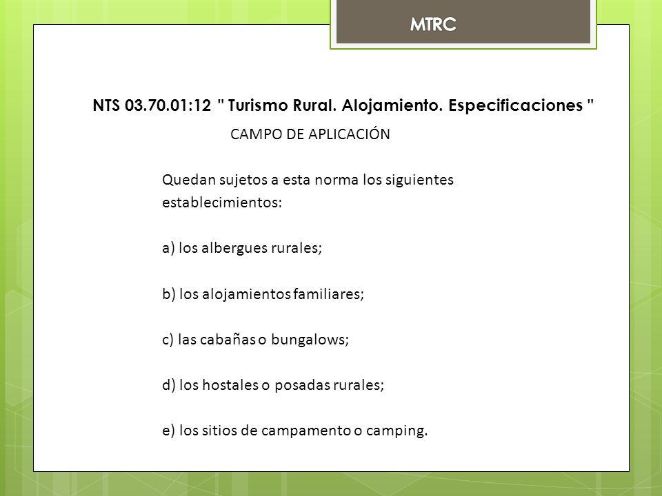 NTS 03.70.01:12 Turismo Rural. Alojamiento.