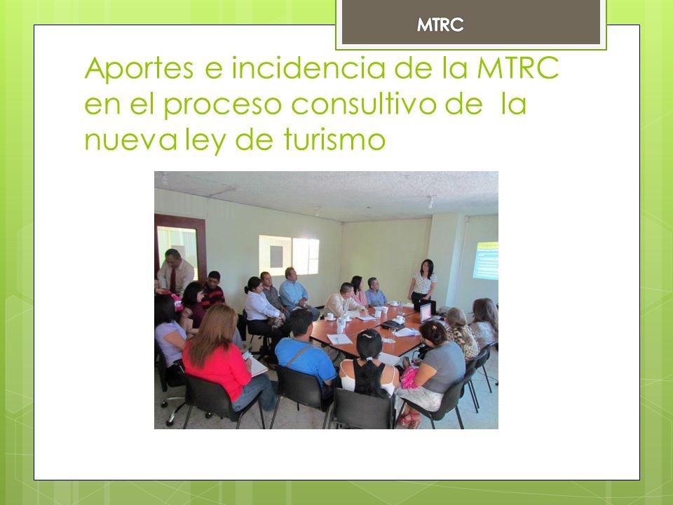 Aportes e incidencia de la MTRC en el proceso consultivo de la nueva ley de turismo
