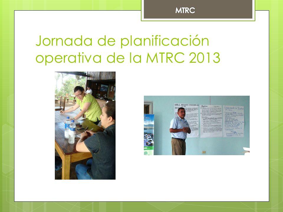 Jornada de planificación operativa de la MTRC 2013