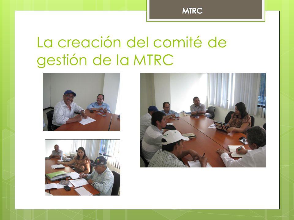 La creación del comité de gestión de la MTRC
