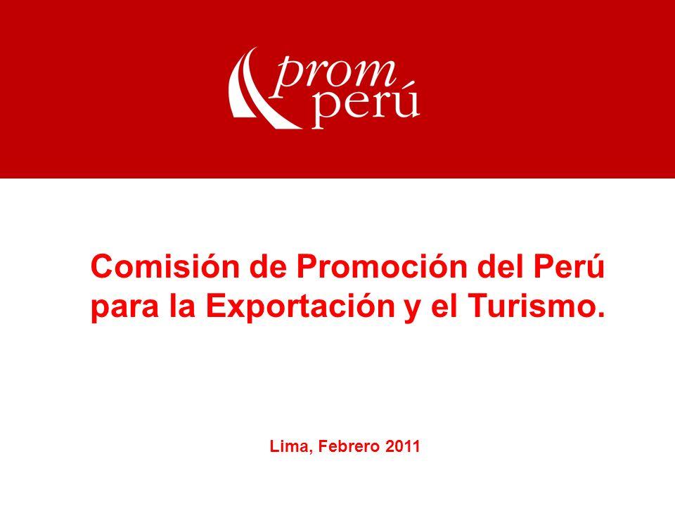 Comisión de Promoción del Perú para la Exportación y el Turismo. Lima, Febrero 2011