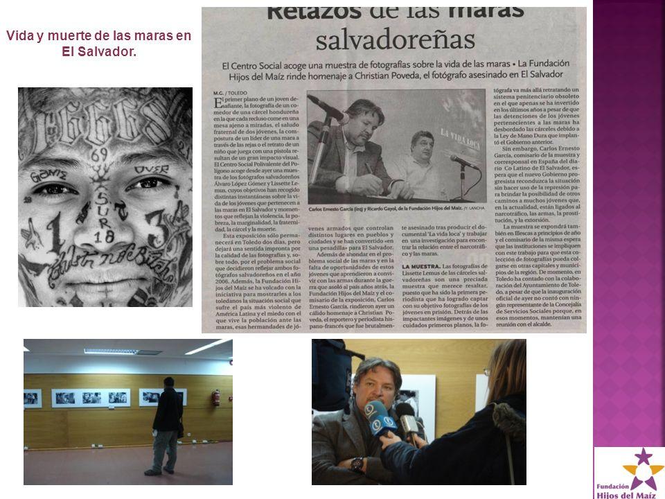 Vida y muerte de las maras en El Salvador.