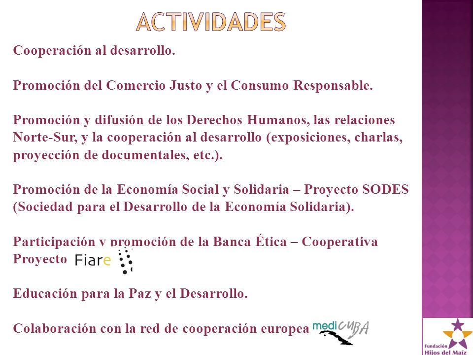 Cooperación al desarrollo. Promoción del Comercio Justo y el Consumo Responsable.