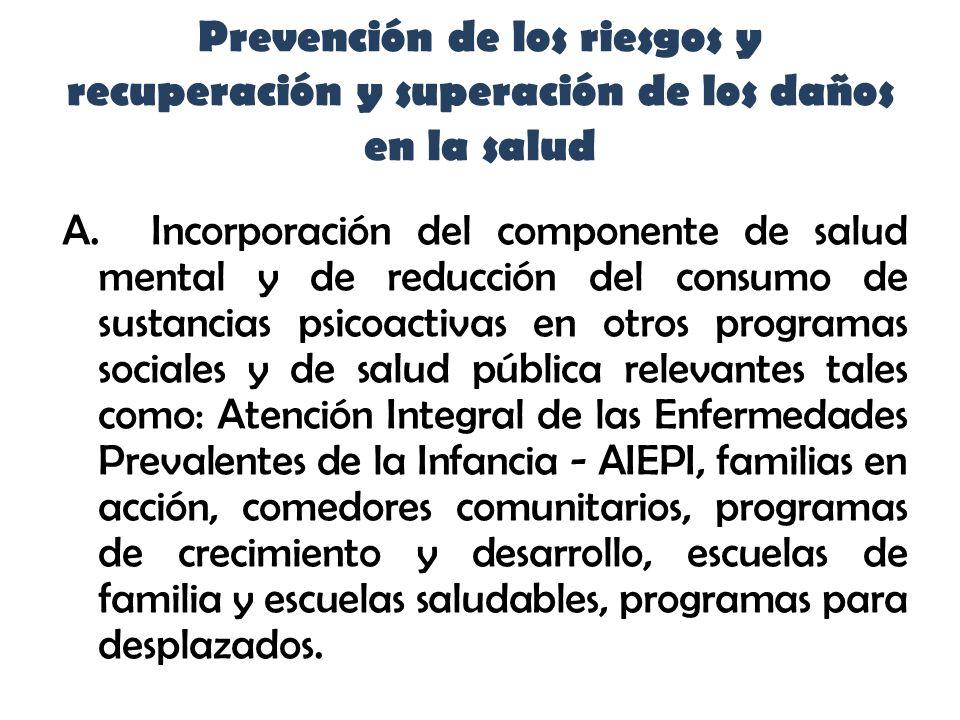 Prevención de los riesgos y recuperación y superación de los daños en la salud A.