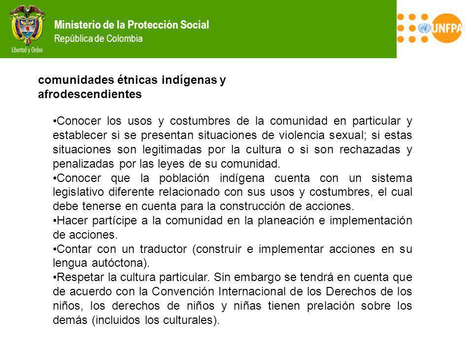 Ministerio de la Protección Social República de Colombia comunidades étnicas indígenas y afrodescendientes Conocer los usos y costumbres de la comunid