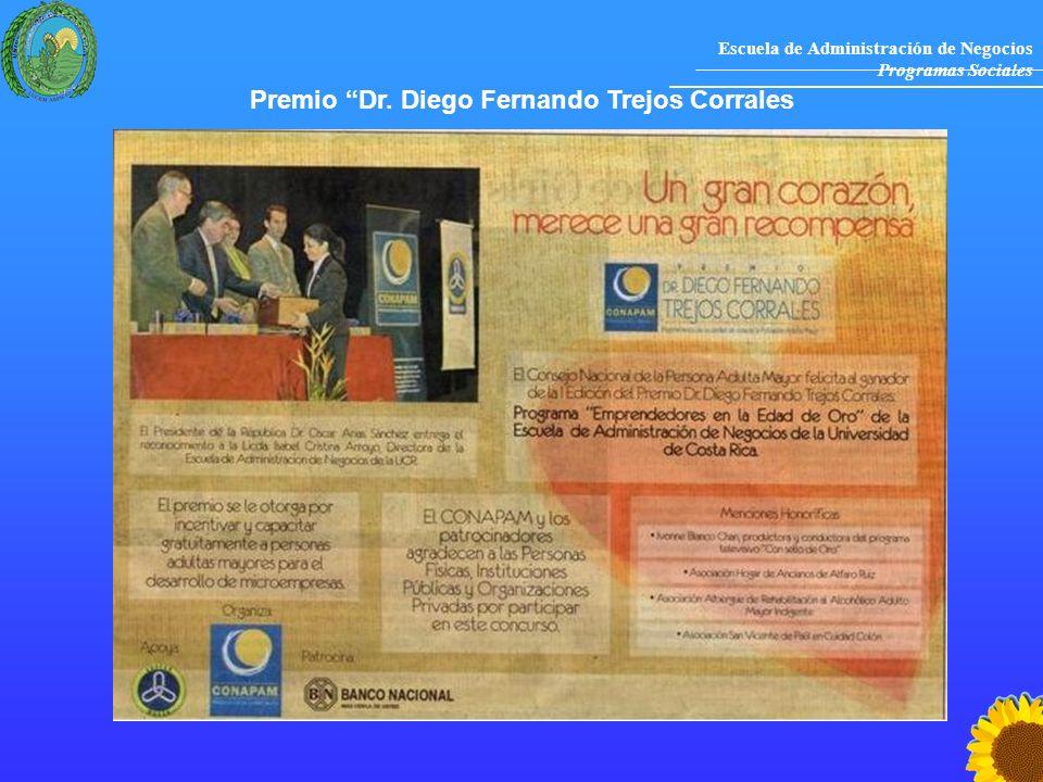 Escuela de Administración de Negocios Programas Sociales Premio Dr. Diego Fernando Trejos Corrales