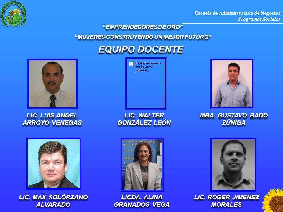 Escuela de Administración de Negocios Programas Sociales EMPRENDEDORES DE ORO MUJERES CONSTRUYENDO UN MEJOR FUTURO EMPRENDEDORES DE ORO MUJERES CONSTR