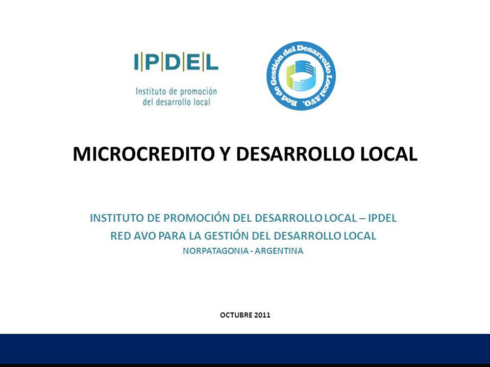 TEMAS 1.Presentación IPDEL: microcrédito y economía social 2.Marco institucional y política pública de microcrédito y economía social 3.Leyes de economía social y solidaria en Argentina MICROCREDITO Y DESARROLLO LOCAL