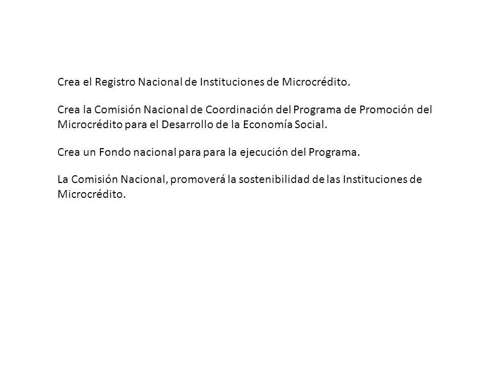 LEY 26117 / 2006 Microcrédito y Economía Social LEY 25865 / 2003 Monotributo Social Estado Nacional http://www.desarrollosocial.gov.ar/monotributosocial/118