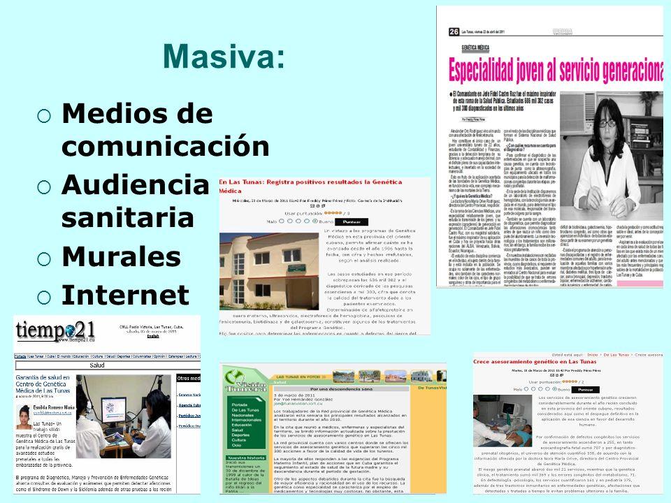 Masiva: Medios de comunicación Audiencia sanitaria Murales Internet