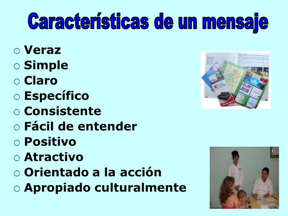 Veraz Simple Claro Específico Consistente Fácil de entender Positivo Atractivo Orientado a la acción Apropiado culturalmente