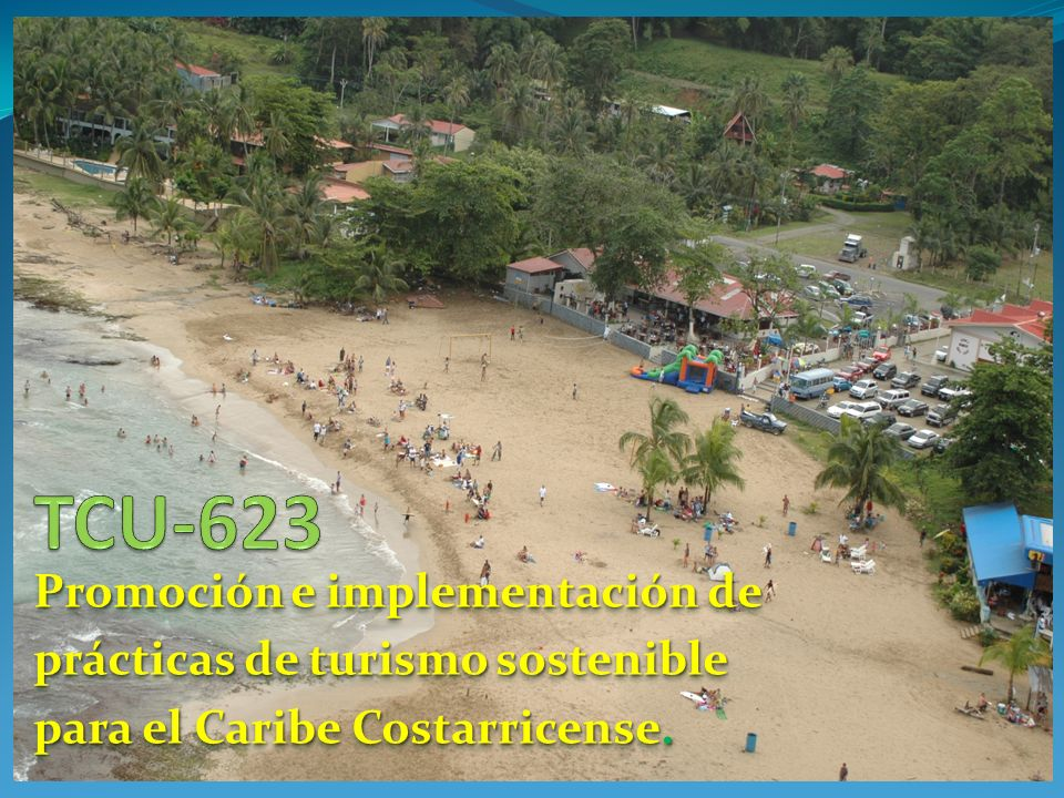 Promoción e implementación de prácticas de turismo sostenible para el Caribe Costarricense.