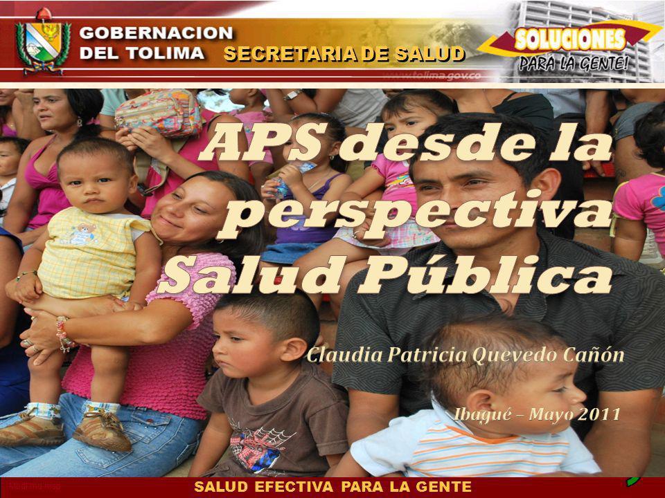 SALUD EFECTIVA PARA LA GENTE SECRETARIA DE SALUD Mbdl.md.msp