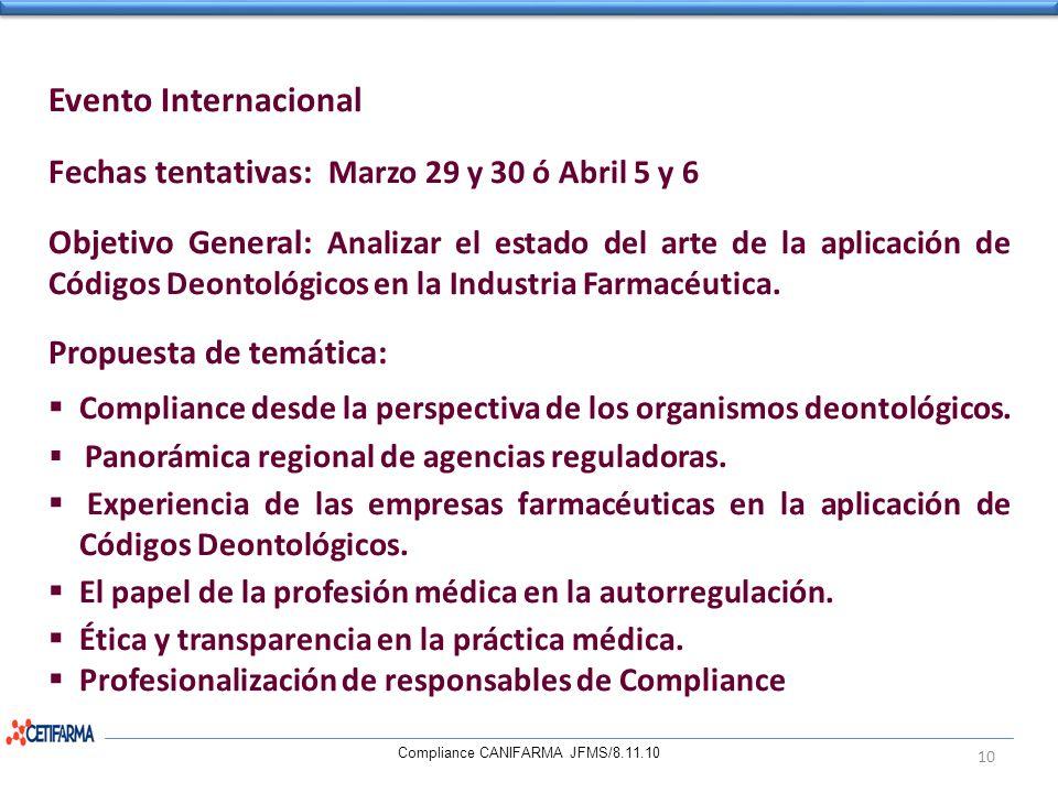 Evento Internacional Fechas tentativas: Marzo 29 y 30 ó Abril 5 y 6 Objetivo General: Analizar el estado del arte de la aplicación de Códigos Deontoló