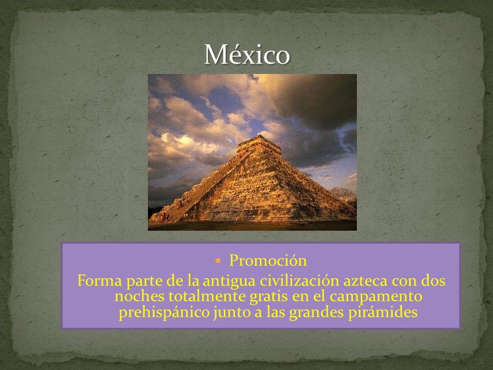 Promoción Forma parte de la antigua civilización azteca con dos noches totalmente gratis en el campamento prehispánico junto a las grandes pirámides