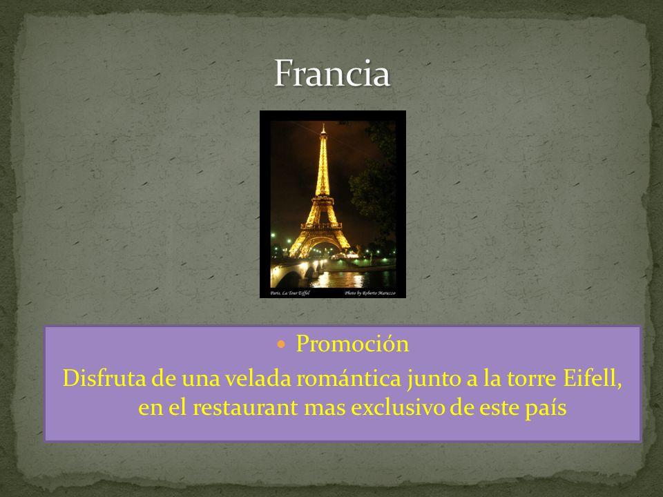 Promoción Disfruta de una velada romántica junto a la torre Eifell, en el restaurant mas exclusivo de este país