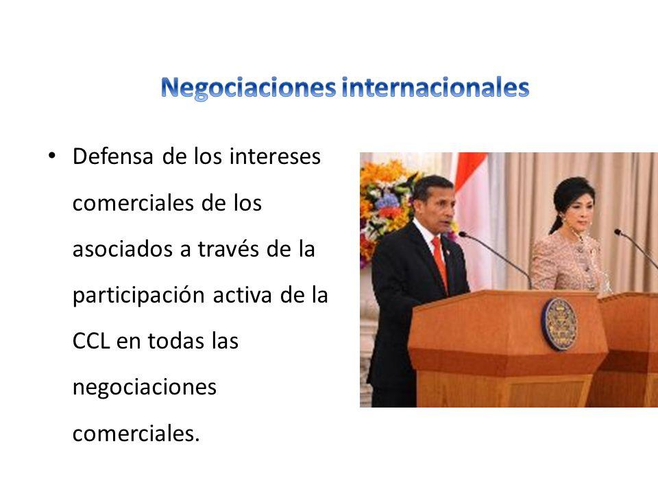 Defensa de los intereses comerciales de los asociados a través de la participación activa de la CCL en todas las negociaciones comerciales.