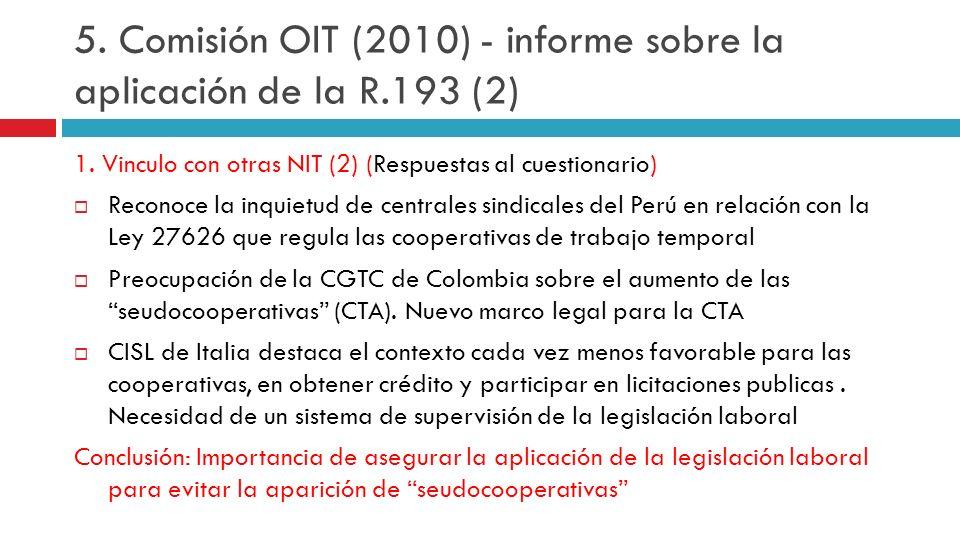 1. Vinculo con otras NIT (2) (Respuestas al cuestionario) Reconoce la inquietud de centrales sindicales del Perú en relación con la Ley 27626 que regu