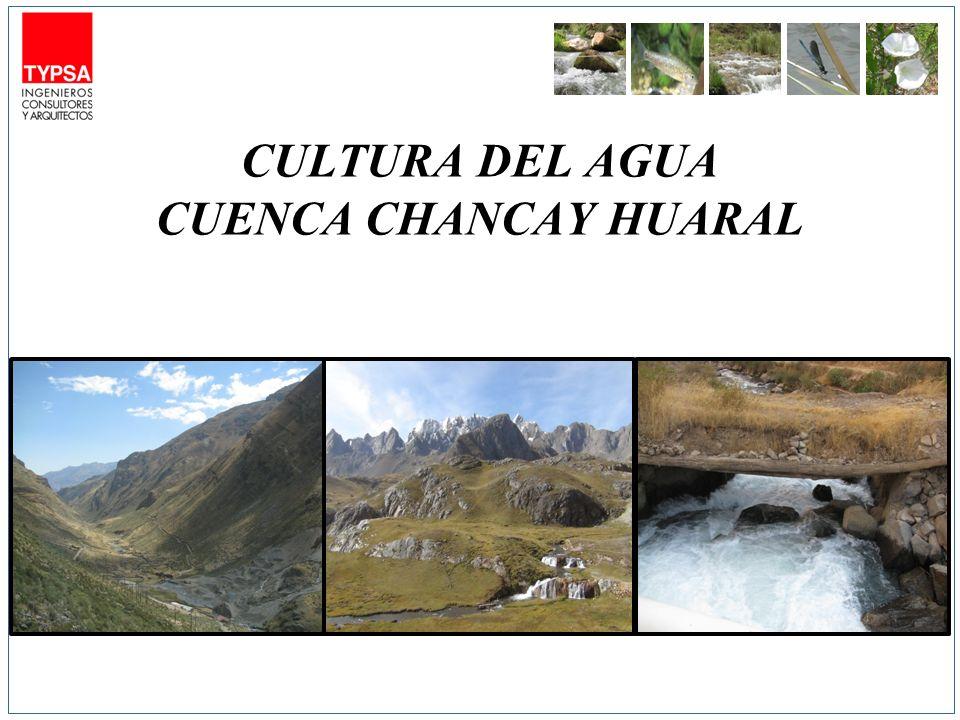 CULTURA DEL AGUA CUENCA CHANCAY HUARAL
