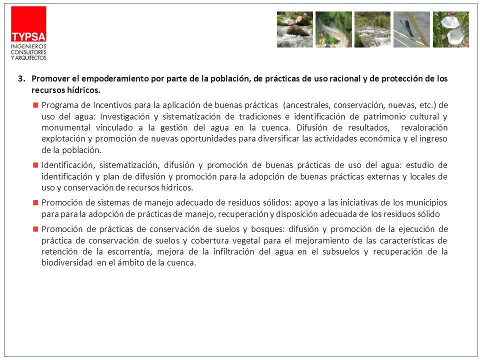 3.Promover el empoderamiento por parte de la población, de prácticas de uso racional y de protección de los recursos hídricos. Programa de Incentivos