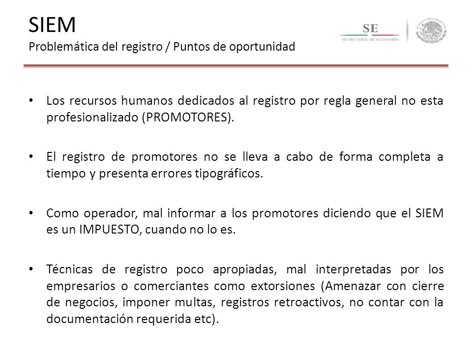 Los recursos humanos dedicados al registro por regla general no esta profesionalizado (PROMOTORES). El registro de promotores no se lleva a cabo de fo
