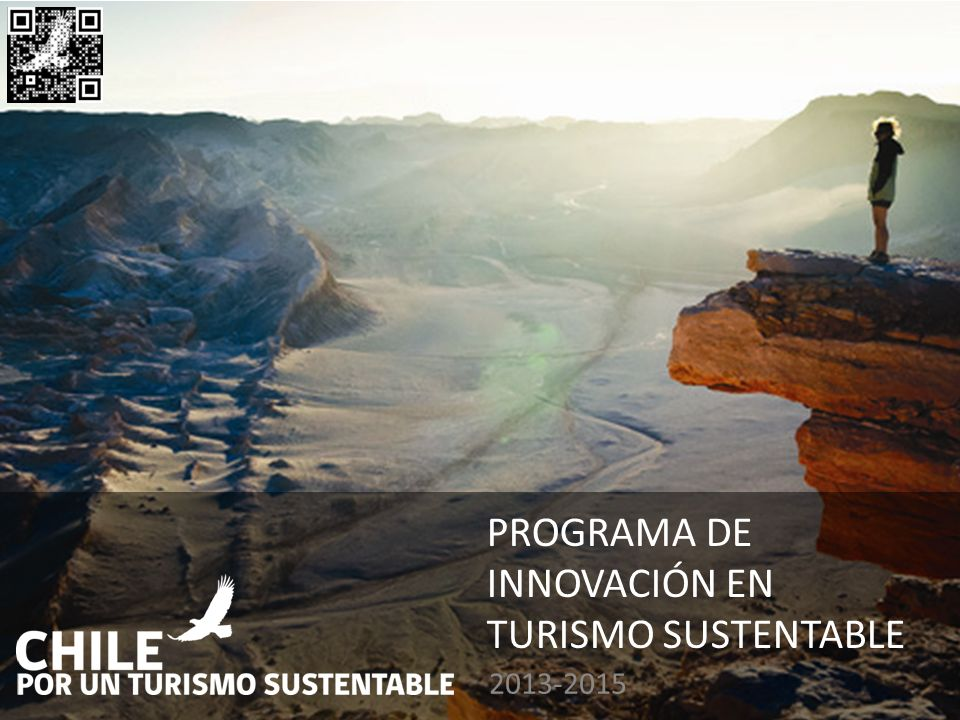 PROGRAMA DE INNOVACIÓN EN TURISMO SUSTENTABLE 2013-2015