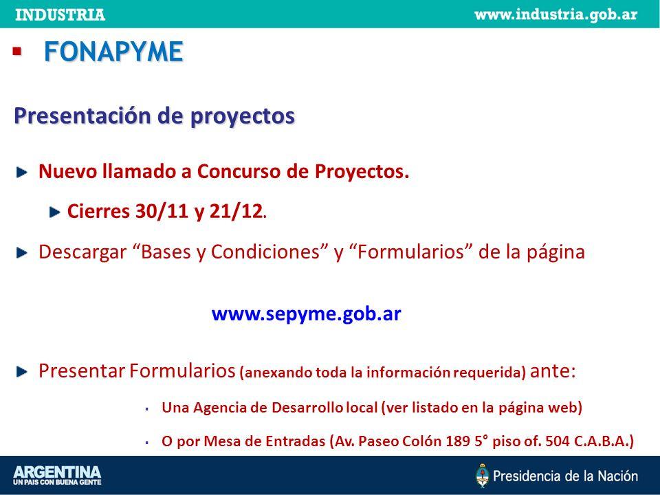 Nuevo llamado a Concurso de Proyectos. Cierres 30/11 y 21/12. Descargar Bases y Condiciones y Formularios de la página www.sepyme.gob.ar Presentar For